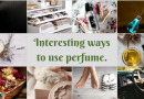 Put that Leftover Perfume to Good Use with These 10 Easy DIY Tricks