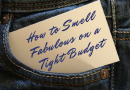 How to Smell Fabulous Without Hurting Your Pocket: Getting Perfume on a Tight Budget