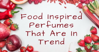 4 Trending Food Inspired Perfumes You Need To Try Immediately