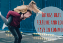 7 Things Perfume and Love Have in Common