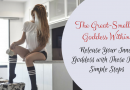 The Great-Smelling Goddess Within: Release Your Inner Goddess with These Three Simple Steps