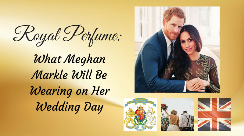 Scoop: Meghan Markle's Bridal Perfume Will Almost Certainly Be One of These 7 Scents